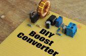 DIY Boost Converter || Hoe te intensiveren gelijkspanning efficiënt