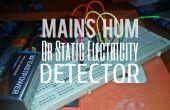 Lichtnet Hum Detector / statische elektriciteit Detector