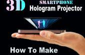 Hoe maak je Smartphone 3D Hologram Projector (makkelijk)