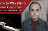 Hoe te spelen de Piano: ultieme Beginnershandleiding