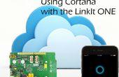 Cortana gebruiken om te controleren uw LinkIt een!