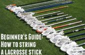 Beginner's Guide: hoe een Stick Lacrosse String in 30 minuten of minder