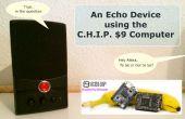 Een Echo-apparaat met behulp van de Computer C.H.I.P. $9