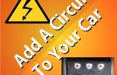 Het toevoegen van een circuit aan uw auto