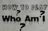 Hoe te spelen: wie ben ik