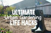 40 + hacks voor u (de stedelijke tuinman)