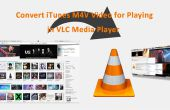 ITunes M4V Video converteren voor Playing in VLC Media Player