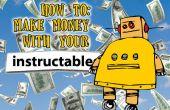Geld verdienen met uw Instructables