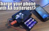 Uw telefoon opladen met AA-batterijen!?