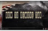 Hoe te verwijderen van tan