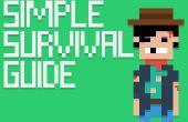 Een enigszins eenvoudige Survival Guide