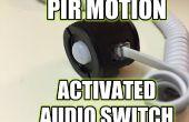 PIR motie geactiveerde Audio Switch