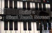 Hoe maak je een gigantische Touch Screen