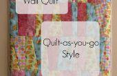Quilt-zoals-u-go muur Quilt