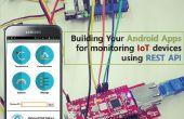 Bouwen van uw Android Apps voor de controle van IoT-apparaten met behulp van REST API