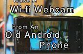 Maken van een Wi-fi-Webcam van een oude Android telefoon