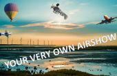 Hoe maak je persoonlijke airshow!