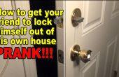 Hoe kom je van iedereen om te vergrendelen zich uit hun eigen huis! PRANK