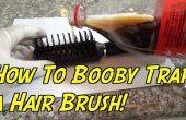 Hoe Booby Trap een haren borstel!!!