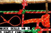 Snelle vaardigheden #3: 5 eenvoudige knopen voor overleving deel 3