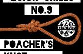 Snelle vaardigheden #9: Hoe om de stroper de knoop te binden
