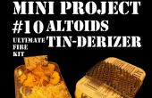 Mini Project #10: De Altoids Tin-Derizer aka de ultieme vuur Kit