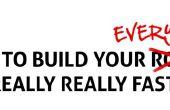 Hoe te bouwen uw alles echt echt snel