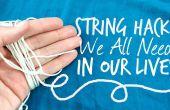 19 onverwachte Life Hacks met behulp van String