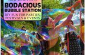 Een BODACIOUS BUBBLE STATION instellen voor partijen, FESTIVALS & evenementen - Maak uw eigen REUZE leuk!!!