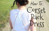 Toevoegen van een korset terug naar je jurk (gelofte vernieuwing editie!)