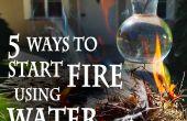 5 manieren om te beginnen een brand, met behulp van Water