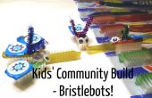 Gemeenschap Kids' Build: Bristlebots!