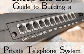 Goedkope en gemakkelijke gids voor het bouwen van een systeem van de telefoon privé