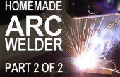 Het maken van een ARC-lasser - deel 2 van 2