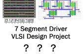 Hoe ontwerp zeven segment display driver chip op VLSI consept voor de eerste keer!?