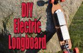 Maak uw eigen elektrische gemotoriseerde Longboard